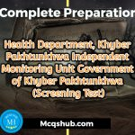 Health Department, Khyber Pakhtunkhwa Independent Monitoring Unit Government of Khyber Pakhtunkhwa (Screening Test)